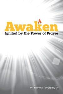 AWAKEN: Ignited by the Power of Prayer