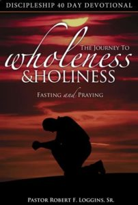 Journey to Wholeness & Holiness - 40 Day Devotional