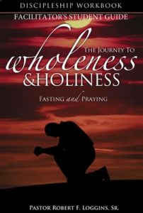 Journey to Wholeness & Holiness - Facilitator Student Guide