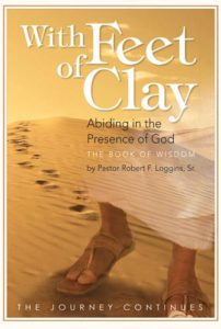 With Feet of Clay: Abiding in the Presence of God: The Book of Wisdom
