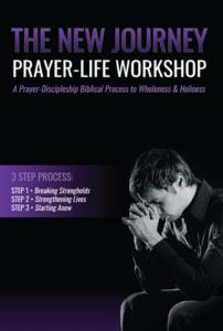 The New Journey Prayer Life Workshop Workbook